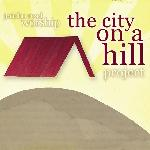 Jericho Road Worship - The City On A Hill Project