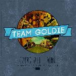 Team Goldie - Going Out Living