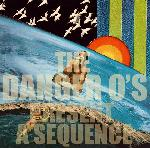 The Danger O\'s - Present a Sequence