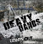 Heavy Hands - Lights Out EP