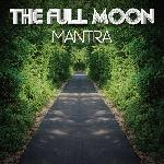 The Full Moon - Mantra