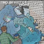 End In Victory / Home Again - Split