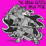 The Grass Eaters - Ninja Pride