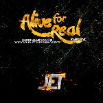 JET - Alive For Real
