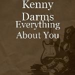 Kenny Darms - Everything About You