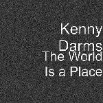 Kenny Darms - The World is a Place/Everything About You (Remix)