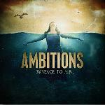 Ambitions - Surface to Air