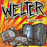 Welter - Ghost Hits