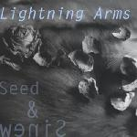 Lightning Arms - Seed & Sinew