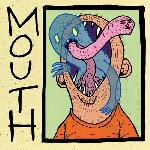 Mouth - s/t