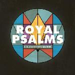 Royal Psalms - I Could Have Been Anything