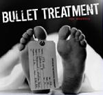 Bullet Treatment - The Mistake