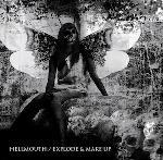 Hellmouth - Split with Explode and Make Up