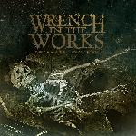 Wrench In The Works - Decrease/Increase