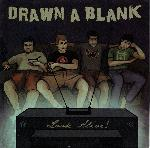 Drawn A Blank - Look Alive!