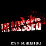 The Blessed - Rise of the Blessed Cult