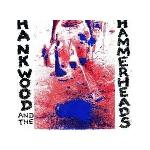 HANK WOOD AND THE HAMMERHEADS - s/t ep