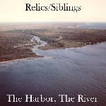 Siblings - The Harbor and The River
