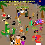The Anderson Stingrays - Rock \'N\' Roll Party in Space