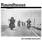 Roundhouse - Discography