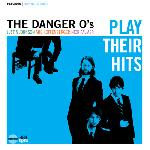 The Danger O\'s - Play Their Hits