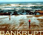 Our City Skyline - Bankrupt EP