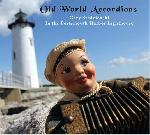 Old World Accordions - Gary Sredzienski In the Portsmouth Harbor Lighthouse