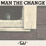 Man the Change - Faded EP
