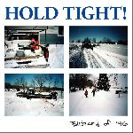 Hold Tight! - Blizzard Of \'96