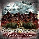 Balance and Composure - I just want to be pure